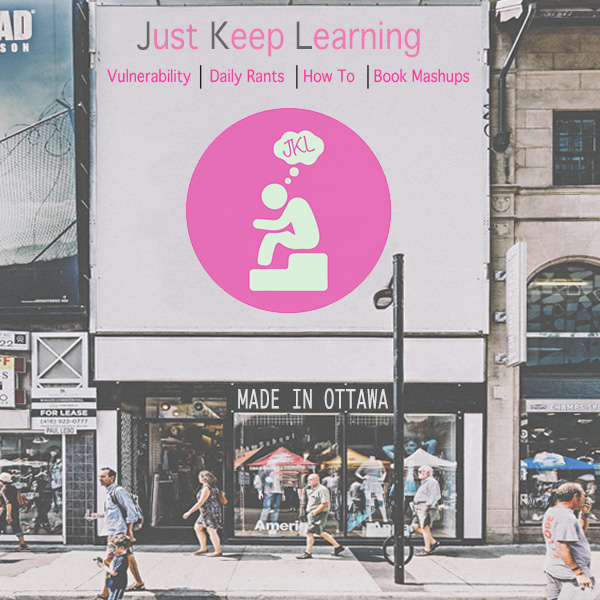 Billboard with Just Keep Learning Logo