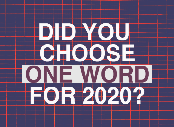 Resolution, One Word, 2020